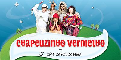 CHAPEUZINHO VERMELHO EM O VALOR DE UM SORRISO